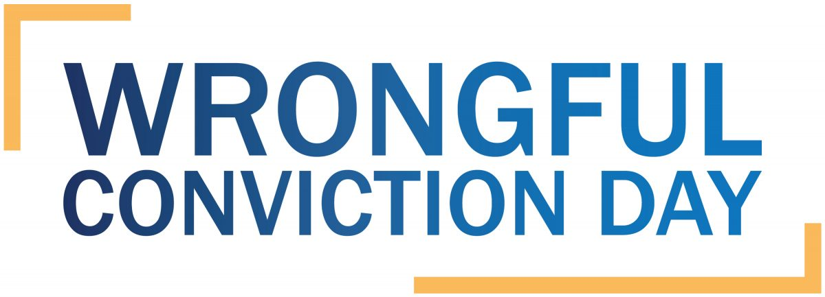 October 2, 2019 – Wrongful Conviction Day